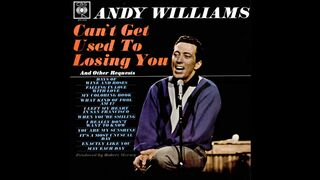 Can't Get Used To Losing You by Andy Williams  1963