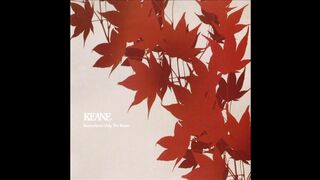Somewhere Only We Know - Keane (2003)